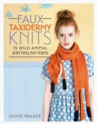 Faux Taxidermy Knits by Louise Walker