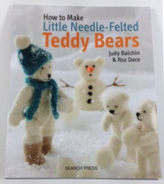 Needle felting teddy bears book