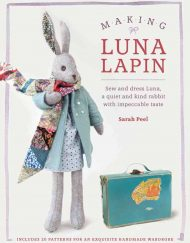 Making Luna Lapin book by Sarah Peel