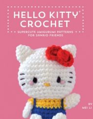 Hello Kitty Crochet book by Mei Li Lee