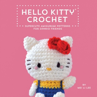 Hello Kitty Crochet book by Mei Li Lee