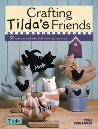 Crafting Tilda's Friends by Tone Finnanger