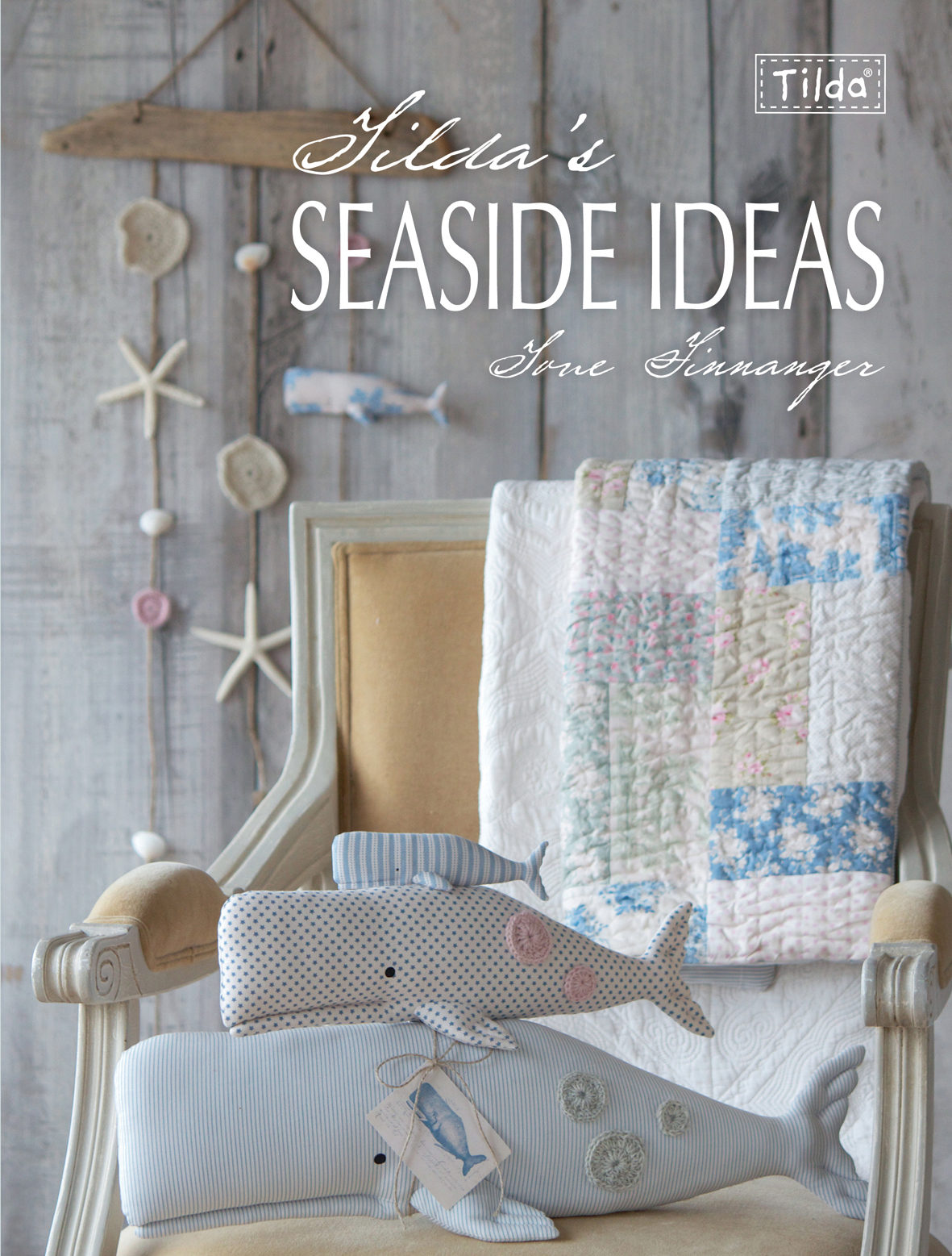Tilda S Seaside Ideas Tone Finnanger Amazing Craft