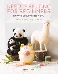 Needle Felting for Beginners Roz Dace and Judy Balchin