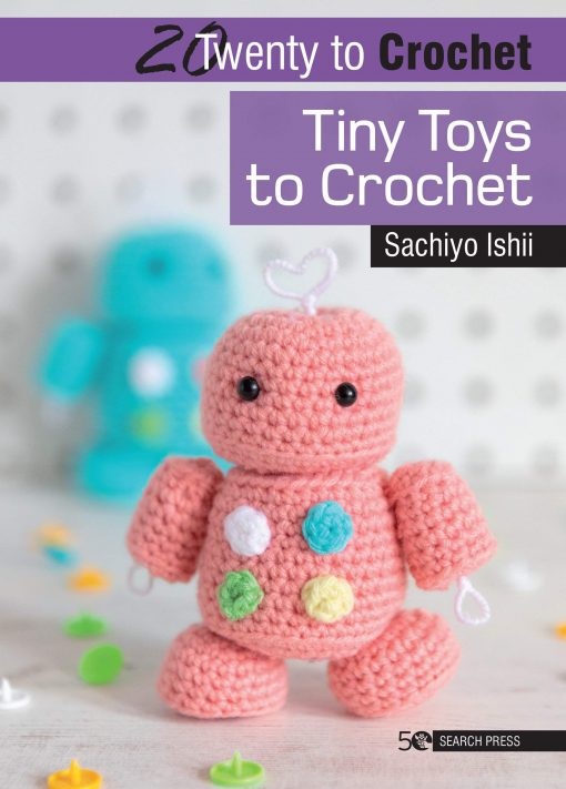 Tiny Toys to Crochet